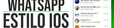 WHATSAPP iOS iPhone para Android Ultima Version 2019 - Personalizacion Whatsapp