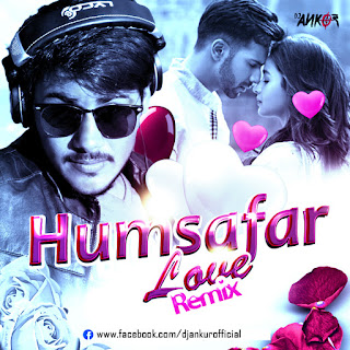 Badrinath-Ki-Dulhania-Humsafar-Remix-Dj-Ankur