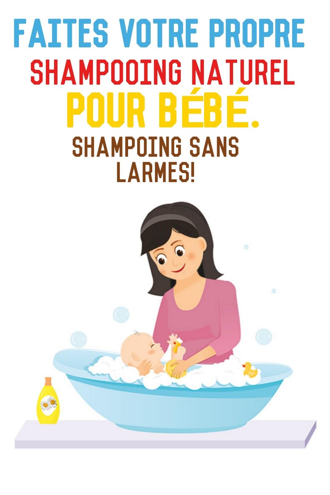 Faites votre propre shampooing naturel pour bébé. Shampoing sans larmes