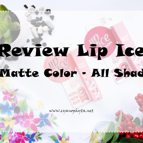 Review Lip Ice Matte Color All Shade