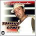 Toninho Gomes - Trás Ela Elevador