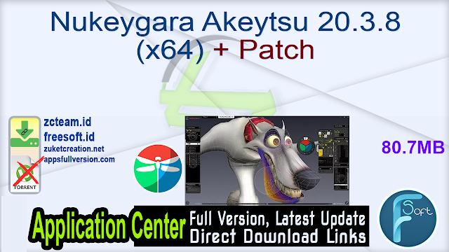 Nukeygara Akeytsu 20.3.8 (x64) + Patch_ ZcTeam.id