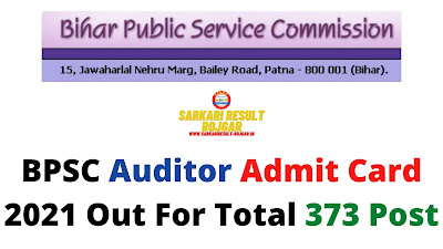 BPSC Auditor Admit Card 2021 Out For Total 373 Post