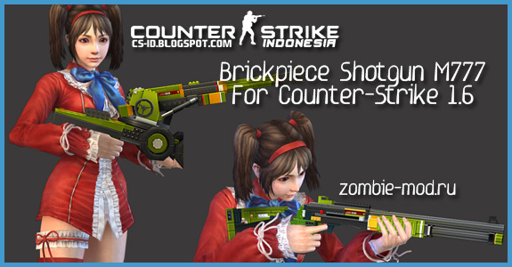 [CS 1.6 / Zombie Plague Extra Items] Brickpiece Shotgun M777 (+SourceCode)