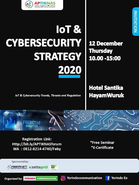 Kami akan hadir dalam IoT and Cybersecurity Strategy 2020 - 12 Desember 2019