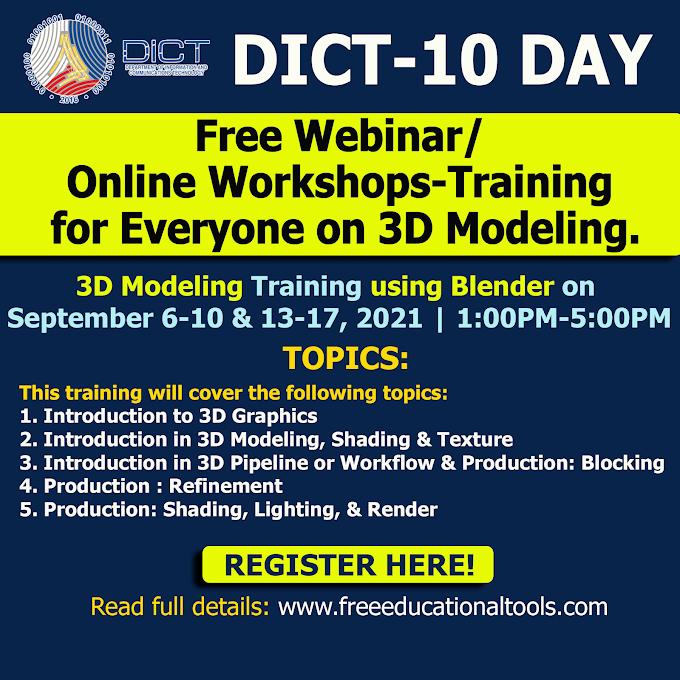 DICT 10-Day Free Workshop-Training on 3D Modelling | September 6-10, 12-17 | REGISTER NOW