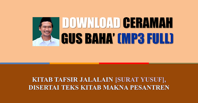 download tafsir jalalain gus baha mp3 surat yusuf 111 ayat