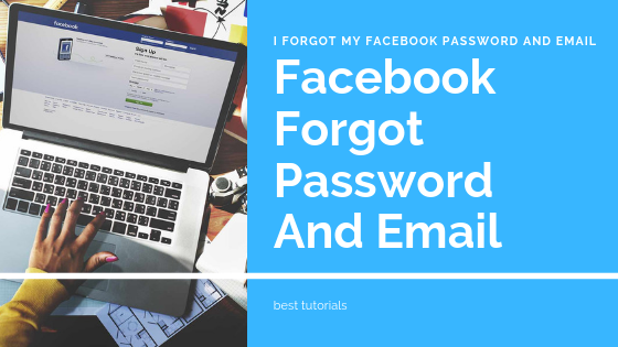 I Forgot My Facebook Password And My Email Password<br/>