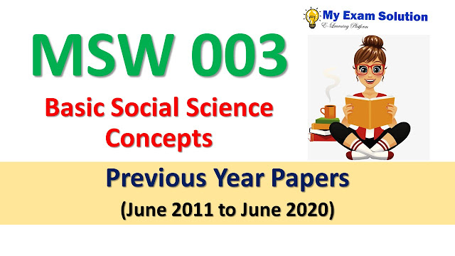 MSW 003 Basic Social Science Concepts Previous Year Papers