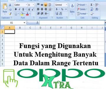 Fungsi yang Digunakan Untuk Menghitung Banyak Data Dalam Range Tertentu