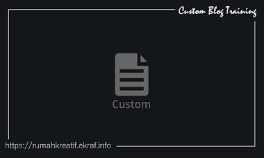 Pelatihan Custom Design & Domain Blog