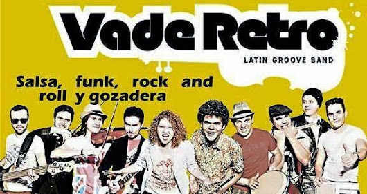 Apártate salsa monga, llego Vade Retro Latingroove Band! - Colombia es Salsa