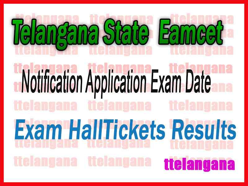 Telangana TS EAMCET Notification Application Exam Date Admit Card Result