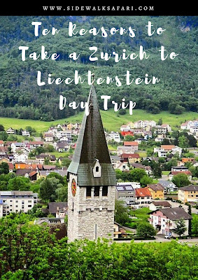 10 Reasons to take a day trip from Zurich to Liechtenstein