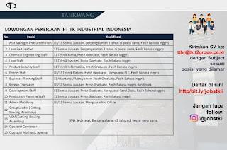 Karir lowongan Kerja PT TK Industrial Indonesia 2020 PT Taekwang Subang