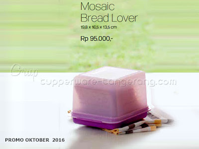 Mosaic Bread Lover  ~ Tupperware Promo Oktober 2016