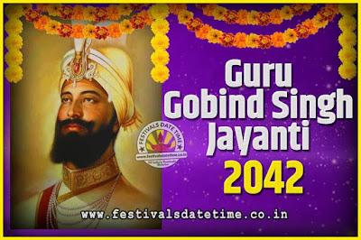 2042 Guru Gobind Singh Jayanti Date and Time, 2042 Guru Gobind Singh Jayanti Calendar