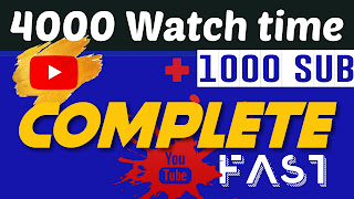 Complete 4000 watch time and 1000 subscriber