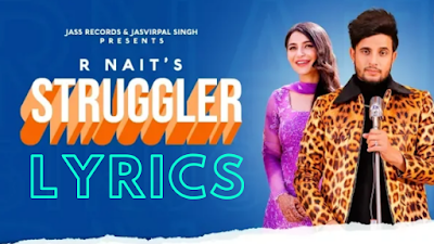 Struggler song lyrics | R Nait | Laddi Gill | New Punjabi songs 2019