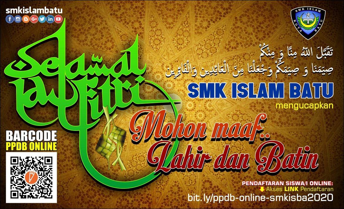 Selamat Idul Fitri 2020 (1441H) | SMK ISLAM BATU ...