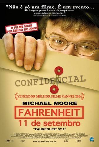 Fahrenheit:11 de setembro, documentário sobre a conspiração acerca do atentado ao World Trade Center.
