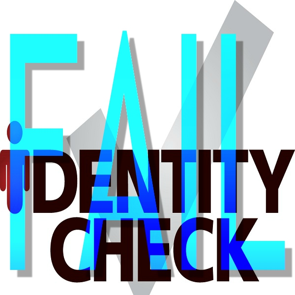 What Can You Do When You Fail Your Identity Check 3 Times?