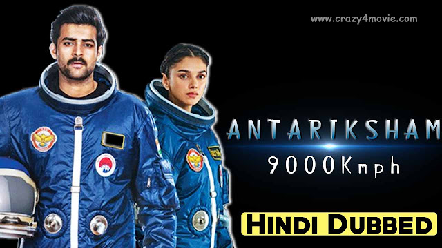 Antariksham 9000 Kmph Hindi Dubbed