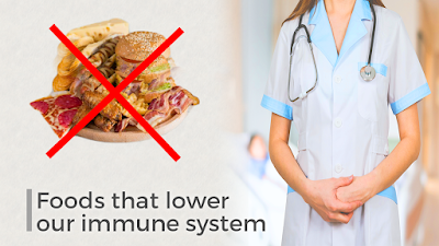 foods that lower your immunity, foods that lower your immune system, food that helps your immune system