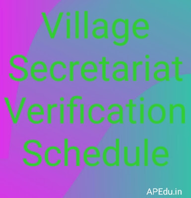 Village Secretariat Verification Schedule