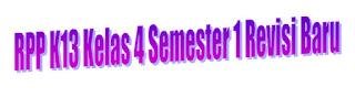 Download RPP K13 Kelas 4 Semester 1 Revisi Baru