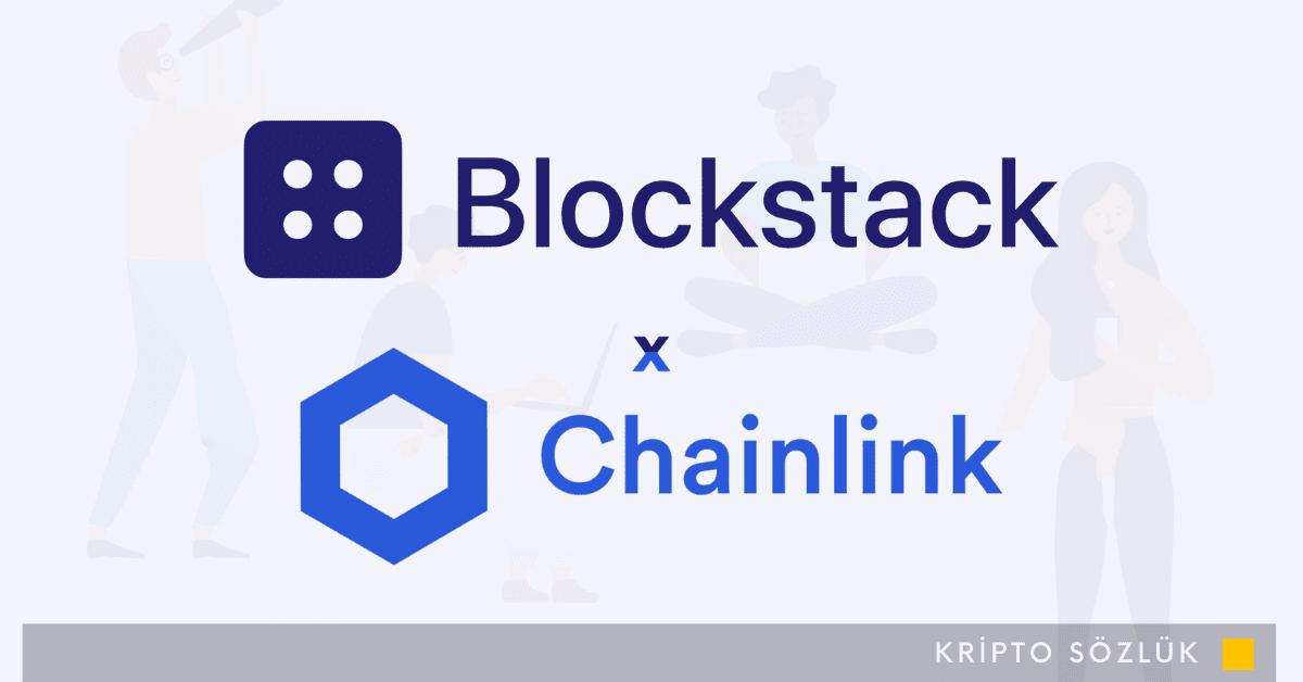 Blockstack ve Chainlink Güçlerini Birleştiriyor