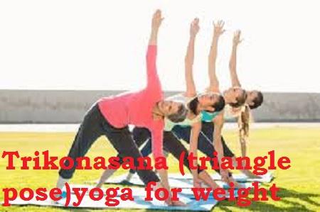 trikonasana for weight loss