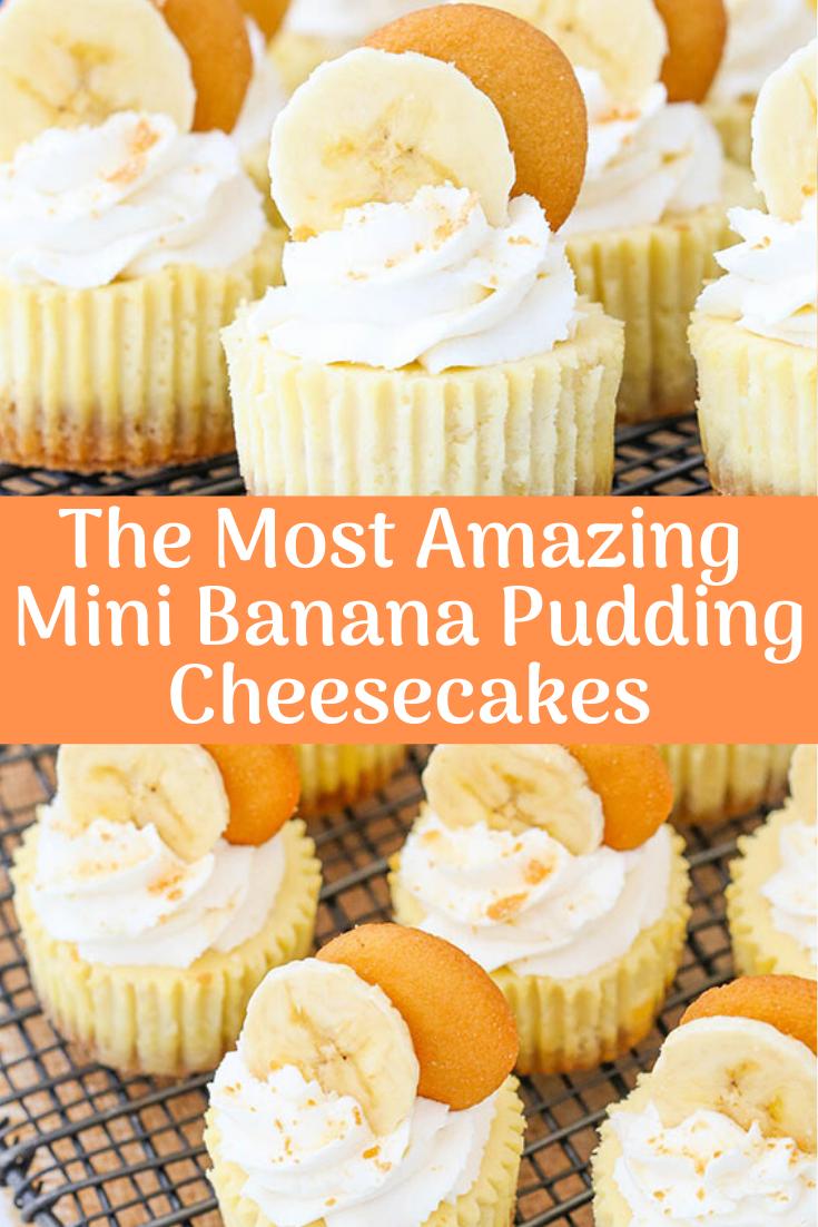 The Most Amazing Mini Banana Pudding Cheesecakes