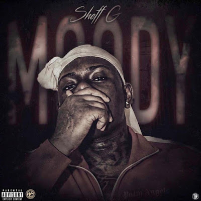 Sheff G - Moody (Video)