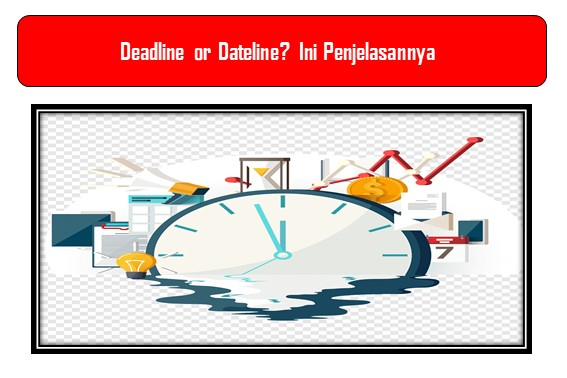 Deadline or Dateline
