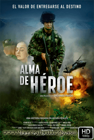 Alma De Heroe 1080p Latino