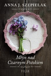 http://lubimyczytac.pl/ksiazka/4891816/mlyn-nad-czarnym-potokiem