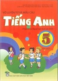 Vở Luyện Từ và Mẫu Câu Tiếng Anh Lớp 5 Tập 1 - Nguyễn Song Hùng
