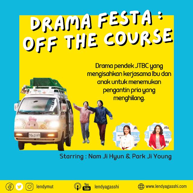 Review Drama Festa JTBC : Off the Course (2021)