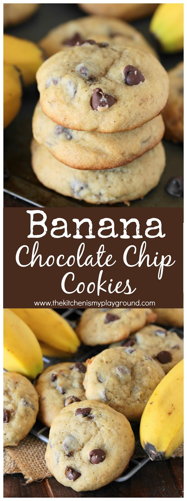 Banana Chocolate Chip Cookies The Kitchen Is My Playground Choco Chips Pin Image