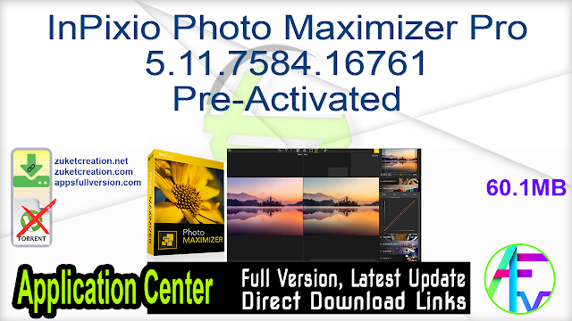 InPixio Photo Maximizer Pro 5.11.7584.16761 Pre-Activated