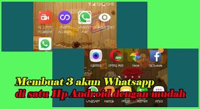 Membuat Akun WhatsApp ganda, Di Hp Android Terbaru Tanpa Root, buat akun wa banyak, whatsapp, akun wa, hp android,