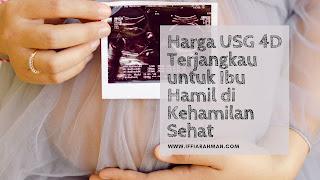 Harga USG 4D Terjangkau untuk Ibu Hamil di Kehamilan Sehat