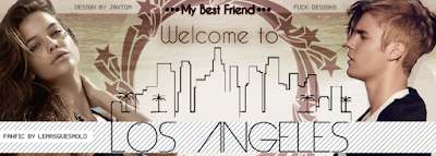 BC: My Best Friend, Welcome to Los Angeles Louisa (LeMarquesMolo)