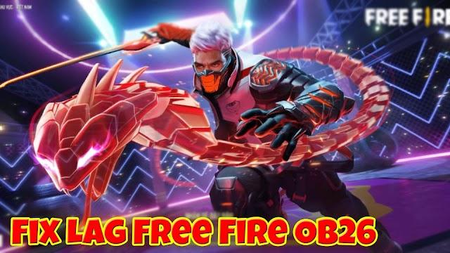 Hướng dẫn Fix Lag Free Fire OB26 mới nhất cho máy yếu