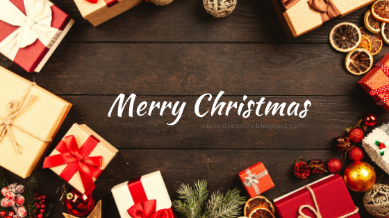 Merry Christmas Wishes Messages 2019 | Treasury Of Wishes