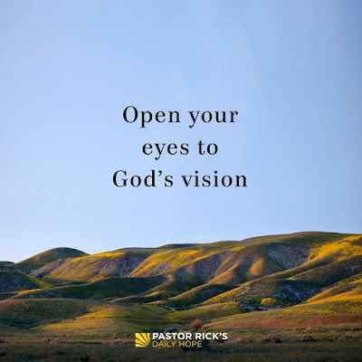 Open Your Eyes to God's Vision by Rick Warren