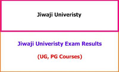 Jiwaji University Exam Results UG, PG