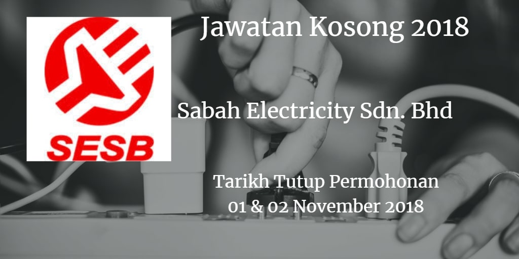 Jawatan Kosong SESB 01 & 02 November 2018