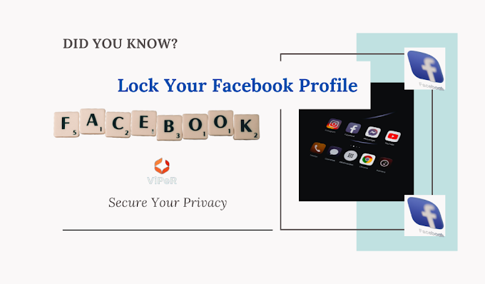 How To Lock Your Facebook Profile: How to Secure Your Privacy